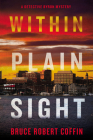Within Plain Sight: A Detective Byron Mystery (A John Byron Novel #4) Cover Image
