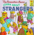 The Berenstain Bears Learn About Strangers Cover Image