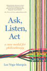 Ask, Listen, ACT: A New Model for Philanthropy Cover Image
