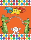 Dot Markers Activity Book: Shapes, Numbers and Letter Do A Dot Coloring Book, Dot Markers, Activities, Art Paint Daubers For Toddlers, Preschoole Cover Image