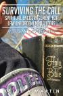 Surviving the Call: Spiritual Encouragement for Law Enforcement Officers: A 31 Day Devotional Cover Image