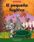 El Pequeño Fugitivo=the Little Runaway Cover Image