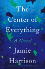 The Center of Everything Cover Image