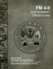 Field Manual FM 4-0 Sustainment Operations July 2019 Cover Image