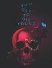 Too Old To Die Young: Screenplay Cover Image