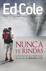Nunca Te Rindas: El Fracaso No Es La Peor Cosa del Mundo, El Rendirse Lo Es Cover Image