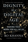 Dignity in a Digital Age: Making Tech Work for All of Us Cover Image