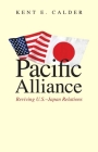 Pacific Alliance: Reviving U.S.-Japan Relations Cover Image