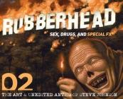 Rubberhead: Volume 2 Cover Image