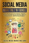Social Media Marketing 2 Books in 1: Learn the Secrets to use Facebook, Instagram, Youtube and Twitter for your Business, Agency or Personal Brand - 2 Cover Image