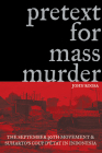 Pretext for Mass Murder: The September 30th Movement and Suharto's Coup d'Etat in Indonesia (New Perspectives in SE Asian Studies) Cover Image
