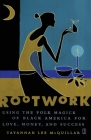 Rootwork: Using the Folk Magick of Black America for Love, Money and Success Cover Image