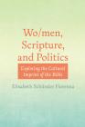 Wo/men, Scripture, and Politics Cover Image