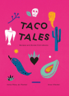 Taco Tales: Recipe Stories from Mexico Cover Image