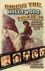 Riding the Hollywood Trail II: Blazing the Early Television Trail Cover Image