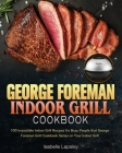 George Foreman Indoor Grill Cookbook Cover Image