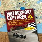 Motorsport Explorer: Over 800 historic locations to discover and visit in the British Isles Cover Image