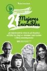 21 mujeres increíbles: Las inspiradoras vidas de las mujeres artistas del siglo XX: Madonna, Yayoi Kusama y otras personalidades (Libro de bi Cover Image