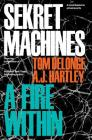 Sekret Machines Book 2: A Fire Within Cover Image