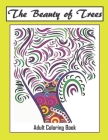 The Beauty of Trees - Adult Coloring Book: Therapy for a Busy Mind - Track Your Moods using Color Cover Image