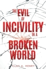 The Evil of Incivility in a Broken World Cover Image