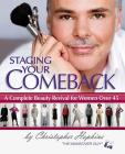 Staging Your Comeback: A Complete Beauty Revival for Women Over 45 Cover Image