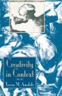 Creativity in Context: Update to the Social Psychology of Creativity Cover Image