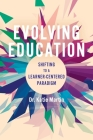 Evolving Education: Shifting to a Learner-Centered Paradigm Cover Image