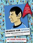 Search for Spock : A Star Trek Book of Exploration: A Highly Illogical Parody (Star Trek Fan Book, Trekkies, Activity Books, Crafts & Hobbies, Humor Gift Book) Cover Image