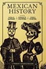 Mexican History: A Primary Source Reader Cover Image