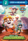 Save the Dinosaurs! (PAW Patrol) (Step into Reading) Cover Image