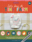 Let's Sew a Little Farm: A step-by-step guide to hand-sewing more than 20 adorable projects--no machine required Cover Image