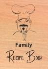 Family Recipe Book: Recipe binder: Elegant recipe holder to Write In Recipe cards, chic Food Graphics design, Document all Your recipe box Cover Image