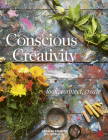 Conscious Creativity: Look, Connect, Create Cover Image