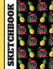 Sketchbook: Funky Bright Pineapple and Flamingo Tropical Summer Themed Art Gift - Sketchbook Drawing Pad for Kids and Teens Cover Image