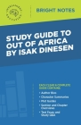 Study Guide to Out of Africa by Isak Dinesen Cover Image