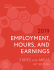 Employment, Hours, and Earnings 2019: States and Areas, 14th Edition Cover Image