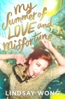 My Summer of Love and Misfortune Cover Image