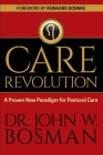 The Care Revolution: A Proven New Paradigm for Pastoral Care Cover Image