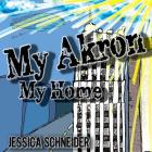 My Akron My Home Cover Image