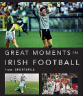 Great Moments in Irish Football Cover Image