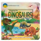 Digging for Dinosaurs (Smithsonian Kids) Cover Image