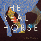 The Real Horse: Poems Cover Image