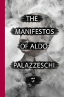 The Manifestos of Aldo Palazzeschi (Via Folios #140) Cover Image