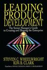Leading Product Development: The Senior Manager's Guide to Creating and Shaping the Enterprise Cover Image