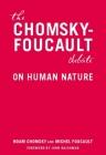 The Chomsky - Foucault Debate: On Human Nature Cover Image