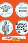 Student Equals Human: The Simple Equation that Saved My Classroom (and Career) Cover Image