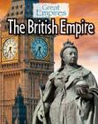 The British Empire (Great Empires) Cover Image