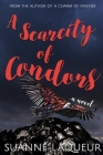 A Scarcity of Condors Cover Image