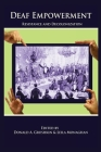 Deaf Empowerment: Resistance and Decolonization Cover Image